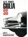 1963 ALFA ROMEO GIULIA SS OWNERS MANUAL ITALIAN
