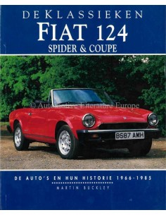FIAT 124 - SPIDER & COUPE - 1961-1971 - MARTIN BUCKLEY - BOEK