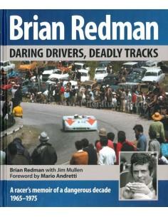 DARING DRIVER, DEADLY TRACKS - BRIAN REDMAN - 2016 - BUCH