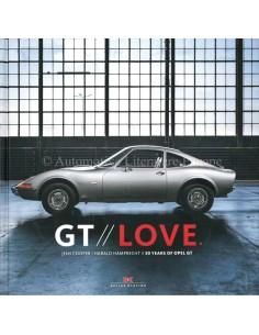 GT LOVE - 50 YEARS OPEL GT - COOPER & HAMPRECHT - BUCH