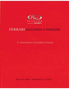 2008 RM AUCTIONS FERRARI LEGGENDA E PASSIONE AUCTION CATALOGUE