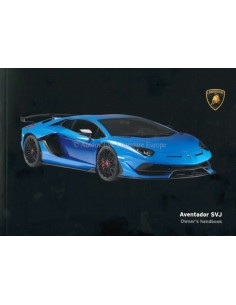 2018 LAMBORGHINI AVENTADOR SVJ OWNERS MANUAL ENGLISH