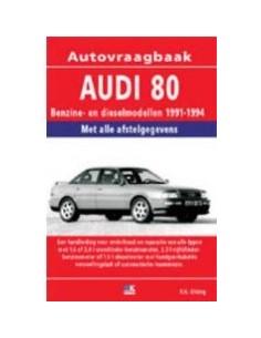 1991-1994 AUDI 80 BENZINE DIESEL VRAAGBAAK NEDERLANDS