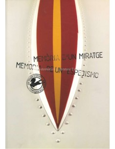 MÈMORIA D'UN MIRATGE / MEMORIA DE UN ESPEJISMO - LOS PEGASO Z-102 DEPORTIVOS Y DE COMPETICION - BOEK