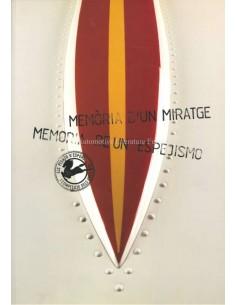 MÈMORIA D'UN MIRATGE / MEMORIA DE UN ESPEJISMO - LOS PEGASO Z-102 DEPORTIVOS Y DE COMPETICION - BOOK