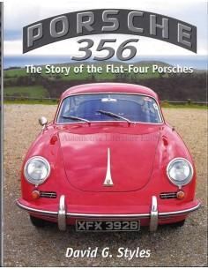 PORSCHE 356 - THE STORY OF THE FLAR-FOUR PORSCHES - DAVID G. STYLES - BOOK