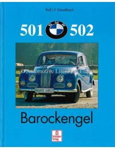 BMW 501, 502: BAROCKENGEL - RALF J.F. KIESELBACH - BOOK