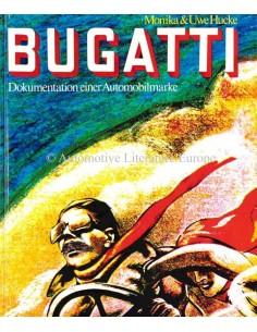 BUGATTI - DOKUMENTION EINER AUTOMOBILMARKE - MONIKA & UWE HUCKE - BOOK
