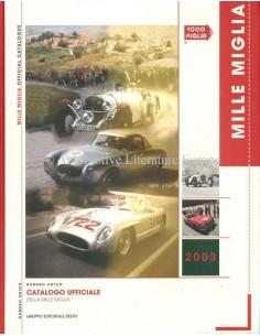 2003 MILLE MIGLIA HARDCOVER JAHRESKATALOG ITALIENISCH