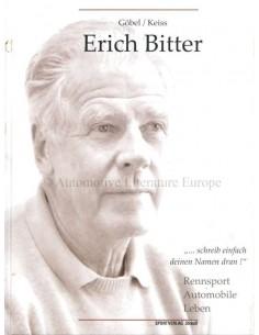 ERICH BITTER - RENNSPORT AUTOMOBILE LEBEN - GÖBEL & KEISS - BOEK