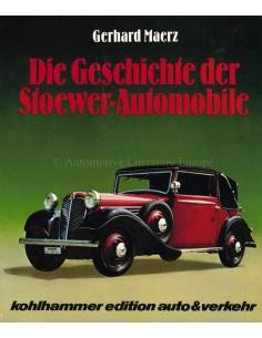 DIE GESCHICHTE DER STOEWER-AUTOMOBILE - GERHARD MAERZ - BUCH
