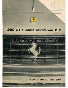 1961 FERRARI 250 GT/E COUPE PININFARINA BETRIEBSANLEITUNG ITALIENISCH