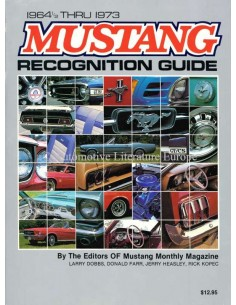 MUSTANG RECOGNITION GUIDE 1964 1/2 THRU 1973 - MUSTANG MONTHLY MAGAZINE - BOEK