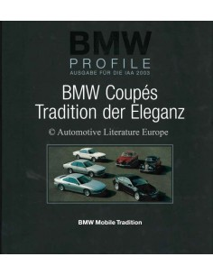 BMW PROFILE 7: BMW COUPÉS, TRADITION DER ELEGANZ - WALTER ZEICHNER - BOOK