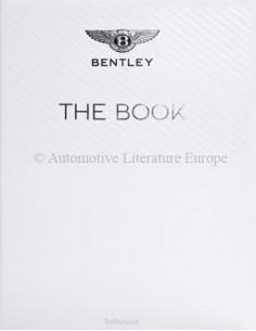 THE BENTLEY BOOK - TENEUES - GESIGNEERD DOOR DONCKERWOLKE - BOEK