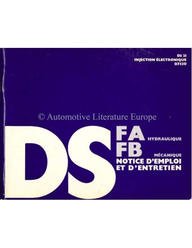 1970 CITROEN DS21 FA HYDRAULIQUE / FB MECANIQUE OWNERS MANUAL FRENCH