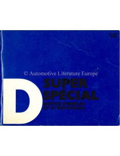 1969 CITROEN D SUPER / SPECIAL OWNERS MANUAL FRENCH