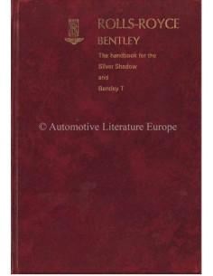 1970 ROLLS ROYCE SILVER SHADOW / BENTLEY T SERIES BETRIEBSANLEITUNG ENGLISCH