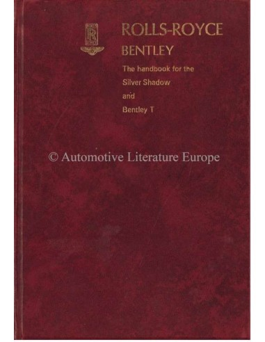 1970 ROLLS ROYCE SILVER SHADOW / BENTLEY T SERIES OWNERS MANUAL ENGLISH