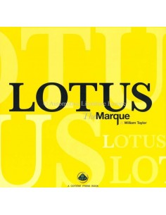 LOTUS: THE MARQUE - WILLIAM TAYLOR - BUCH