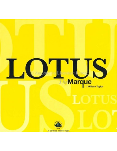 LOTUS: THE MARQUE - WILLIAM TAYLOR - BOOK