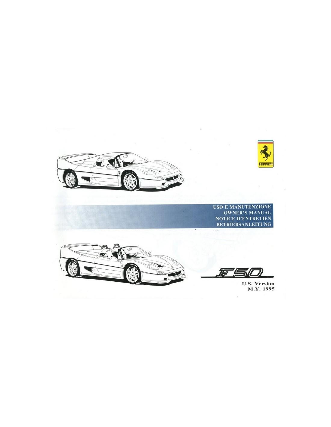 Ferrari Repair Manuals: 1995 FERRARI F50 OWNERS MANUAL HANDBOOK US 993/95