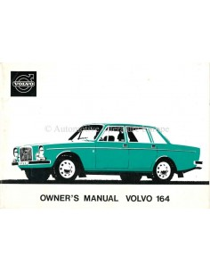 1973 VOLVO 164 OWNER'S MANUAL ENGLISH