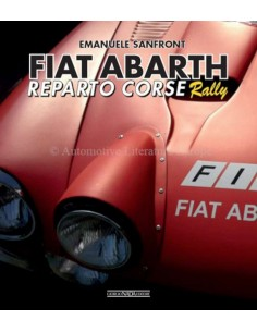 FIAT ABARTH REPARTO CORSE RALLY - EMANUELE SANFRONT BOOK