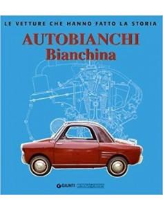 AUTOBIANCHI BIANCHINA - LEO PITTONI - GIORGIO NADA EDITORE BOEK