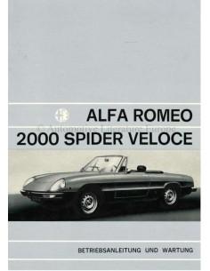 1972 ALFA ROMEO SPIDER 2000 VELOCE BETRIEBSANLEITUNG DEUTSCH