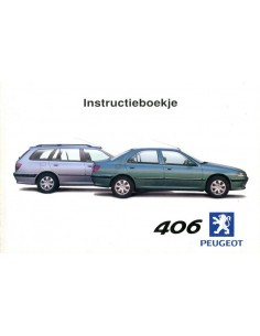 2000 PEUGEOT 406 OWNER'S MANUAL DUTCH