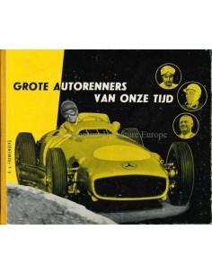1956 GROTE AUTORENNERS VAN ONZE TIJD - R. VON FRANKENBERG BOOK