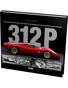 312 P - ONE OF FERRARI'S MOST BEAUTIFUL RACERS - GIANNI AGNESA - BOOK