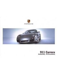 2008 PORSCHE 911 CARRERA VERKORT INSTRUCTIEBOEKJE DUITS