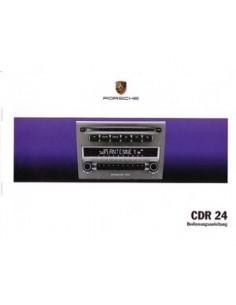 2004 PORSCHE CDR 24 INSTRUCTIEBOEKJE DUITS
