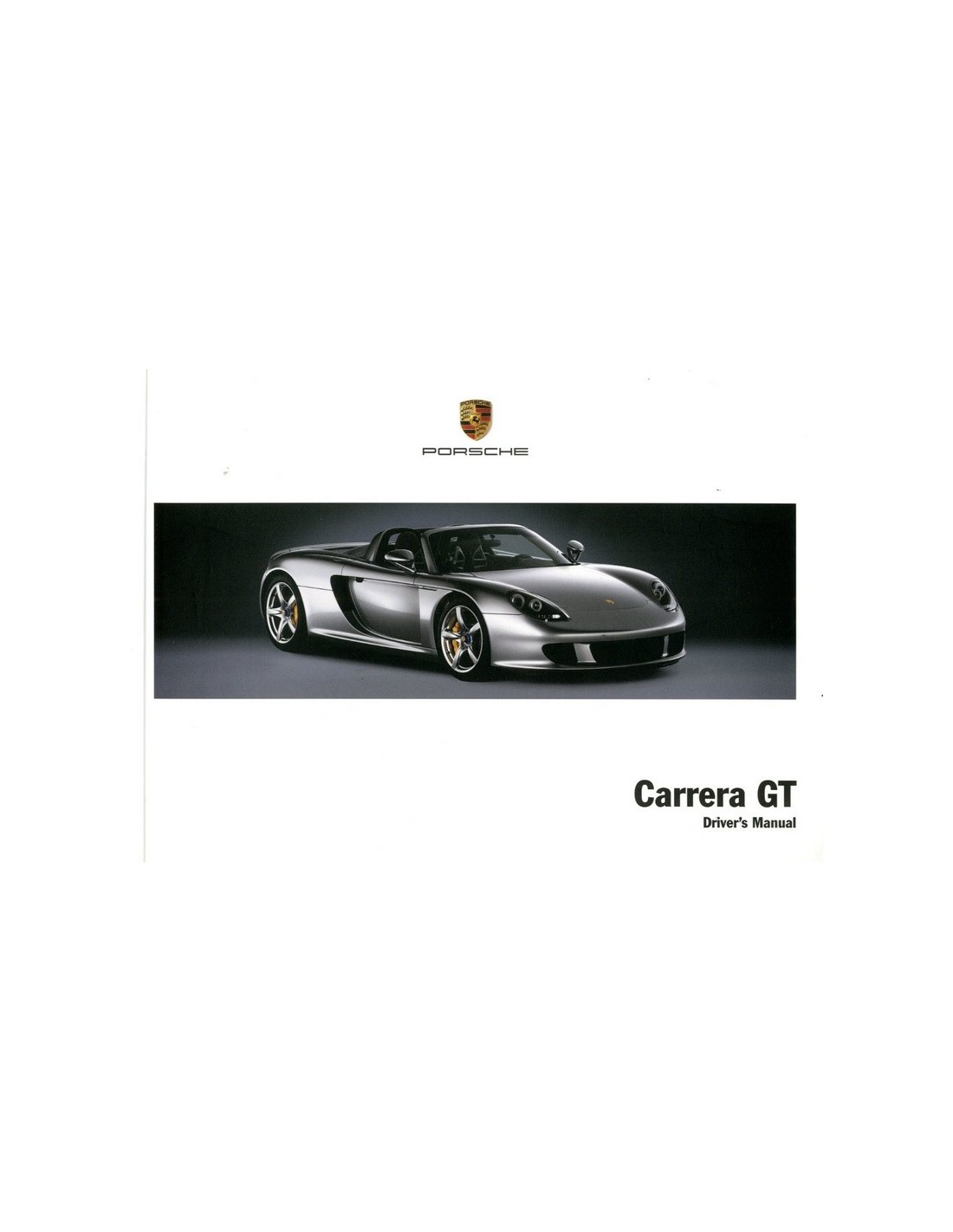 2003 porsche carrera gt owners manual english rh autolit eu porsche carrera gt owners manual Carrera GT Interior