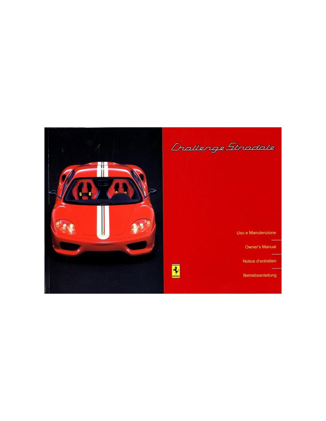 Ferrari Repair Manuals: 2003 FERRARI CHALLENGE STRADALE OWNERS MANUAL 1929/03