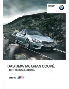 2013 BMW M6 GRAN COUPÉ BETRIEBSANLEITUNG DEUTSCH