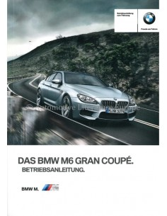 2013 BMW M6 GRAN COUPÉ OWNERS MANUAL GERMAN