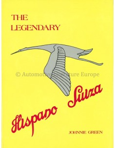 THE LEGENDARY HISPANO SUIZA - JOHNNIE GREEN - BOOK