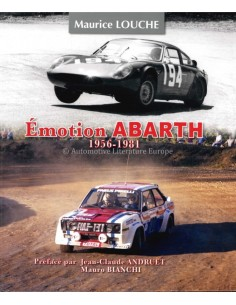 ÉMOTION ABARTH 1956 - 1981 - MAURICE LOUCHE BOOK