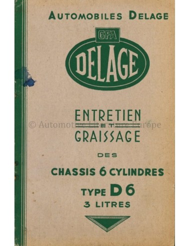 1946 DELAGE TYPE D6 3-LITRES OWNERS MANUAL FRENCH