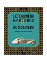 LETOURNEUR & MARCHAND AUTOBINEAU, MAÎTRES CARROSERIES FRANÇAIS - DOMINIQUE PAGNEUX - BUCH
