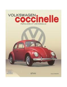 VW COCCINELLE, POPULAIRE ET UNIVERSELLE - XAVIER CHAUVIN - BUCH
