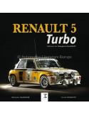 RENAULT 5 TURBO - BERNARD CANONNE & XAVIER CHAUVIN - BOOK