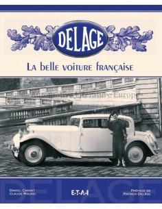 DELAGE LA BELLE VOITURE FRANÇAISE - DANIEL CABART & CLAUDE ROUXEL - BOOK