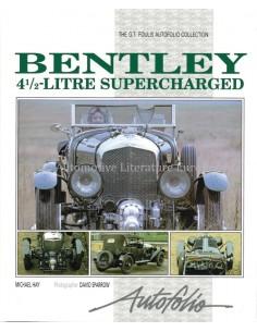 BENTLEY 4 1/2 LITRE SUPERCHARGED - MICHAEL HAY - BOEK
