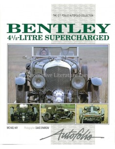 BENTLEY 4 1/2 LITRE SUPERCHARGED - MICHAEL HAY - BUCH