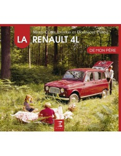 LA RENAULT 4L DE MON PÈRE - LAUVRAY & PASCAL - BUCH