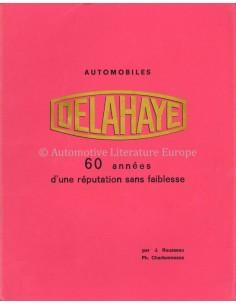 AUTOMOBILES DELAHAYE, 60 ANNÉES D'UNE RÉPUTATION SANS FAIBLESSE - J. ROUSSEAU - BOEK